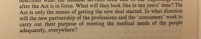 In what direction will the new partnership of the professions and the 'consumers' work to carry out their purpose of meeting the medical needs of the people adequately, everywhere?